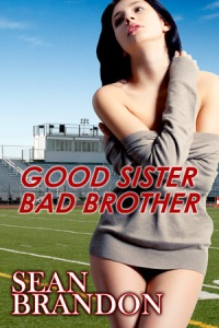 Good Sister Bad Brother