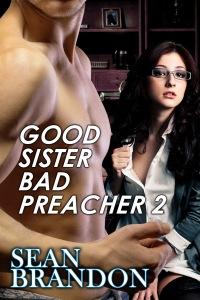 Good Sister Bad Preacher 2
