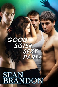 Good Sister Sexy Party