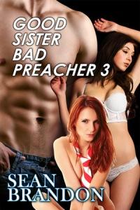 Good Sister Bad Preacher 3
